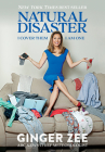 Natural Disaster: I Cover Them.  I am One. Cover Image