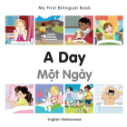 My First Bilingual Book–A Day (English–Vietnamese) Cover Image
