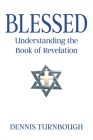 Blessed: Understanding the Book of Revelation Cover Image