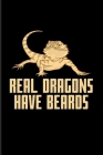 Real Dragons Have Beards: Funny Reptile Humor 2020 Planner - Weekly & Monthly Pocket Calendar - 6x9 Softcover Organizer - For Lizards & Leopard Cover Image