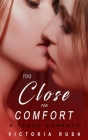 Too Close for Comfort: A Taboo Romance Cover Image