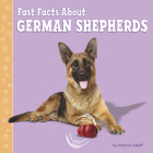 Fast Facts about German Shepherds Cover Image