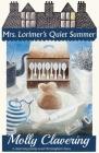 Mrs. Lorimer's Quiet Summer Cover Image