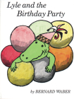 Lyle and the Birthday Party Cover Image