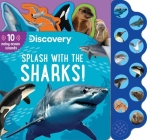 Discovery: Splash with the Sharks! (10-Button Sound Books) Cover Image