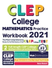 CLEP College Mathematics Practice Workbook: The Most Comprehensive Review for the CLEP College Mathematics Test Cover Image