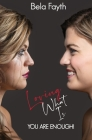 Loving What Is: You Are Enough Cover Image