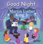 Good Night Martin Luther King Jr. (Good Night Our World) Cover Image