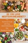 Do You Love Mediterranean Diet?: The Nutritional Guide with Easy MEDITERRANEAN Diet Recipes & Food List. Cover Image