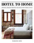 Hotel to Home: Industrial Interiors from the World's Most Original Hotels Cover Image