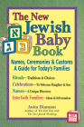 The New Jewish Baby Book: Names, Ceremonies & Customs-A Guide for Today's Families Cover Image