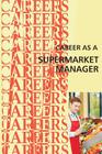Career as a Supermarket Manager Cover Image