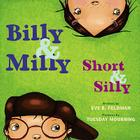 Billy & Milly, Short & Silly Cover Image