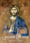 The Catechism Explained Cover Image