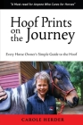 Hoof Prints on the Journey: Every Horse Owner's Simple Guide to the Hoof Cover Image