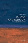 Science and Religion: A Very Short Introduction (Very Short Introductions #189) Cover Image