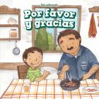 Por Favor Y Gracias (Please and Thank You) Cover Image
