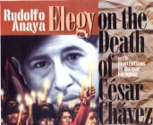 Elegy on the Death of Cesar Chavez Cover Image