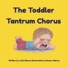 The Toddler Tantrum Chorus Cover Image