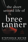 The Short Second Life of Bree Tanner: An Eclipse Novella Cover Image