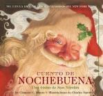 Cuento De Nochebuena: The Night Before Christmas Spanish Edition Cover Image