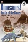 Dinosaurs!: Battle of the Bones Cover Image