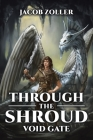 Through the Shroud: Void Gate Cover Image