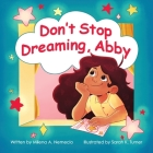 Don't Stop Dreaming, Abby Cover Image