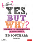 Yes, But Why? Teaching for Understanding in Mathematics Cover Image