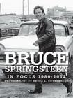 Bruce Springsteen in Focus 1980-2012 Cover Image