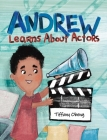 Andrew Learns About Actors Cover Image