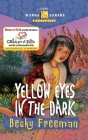 Yellow Eyes in the Dark Cover Image