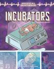 Incubators: A Graphic History Cover Image