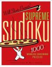 Will Shortz Presents Supreme Sudoku: 1000 Wordless Crossword Puzzles Cover Image