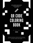 QR Code Coloring Book: Squares and No Other Shapes Cover Image
