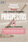 Los Angeles Dodgers 2021: A Baseball Companion Cover Image