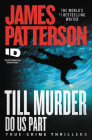 Till Murder Do Us Part (ID True Crime #6) Cover Image