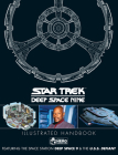 Star Trek: Deep Space 9 & The U.S.S Defiant Illustrated Handbook Cover Image