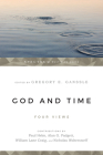God & Time: Four Views (Spectrum Multiview Book) Cover Image
