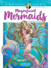 Creative Haven Magnificent Mermaids Coloring Book (Creative Haven Coloring Books) Cover Image