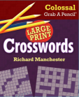 Colossal Grab a Pencil Large Print Crosswords Cover Image