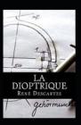 La dioptrique Annoté Cover Image