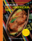 Amalia's Mesoamerican Table: Ancient Culinary Traditions with Gourmet Infusions Cover Image