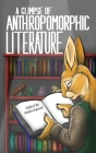 A Glimpse of Anthropomorphic Literature Cover Image