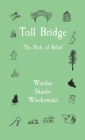 Toll Bridge: The Risk of Belief Cover Image