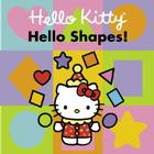 Hello Kitty, Hello Shapes! Cover Image