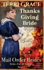 Mail Order Bride: Thanksgiving Bride - A Gift For Billy: Clean Historical Romance (Brides for All Seasons #2) Cover Image