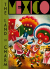 Mexico: The Land of Charm Cover Image
