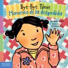 Bye-Bye Time / Momento de la despedida (Toddler Tools®) Cover Image