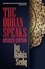 The Quran Speaks - Revised Edition Cover Image